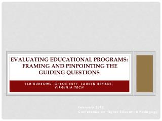Evaluating Educational Programs : Framing and Pinpointing the Guiding  Questions