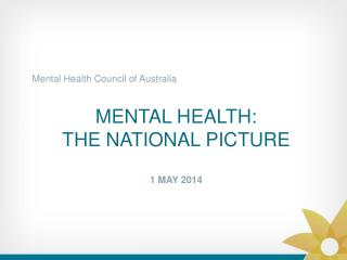 mental  health:  the national picture 1 may 2014