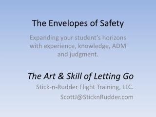The Envelopes of Safety
