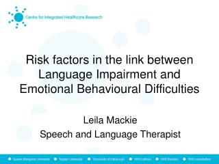 Risk factors in the link between  Language Impairment and Emotional Behavioural Difficulties