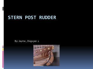 Stern Post Rudder