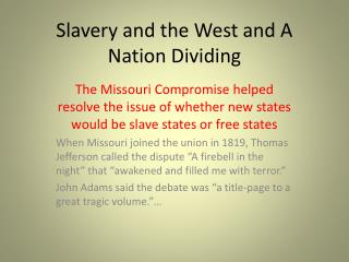 Slavery and the West and A Nation Dividing