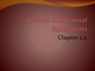 Analyze Conditional Statements