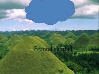 Frontal rainfall