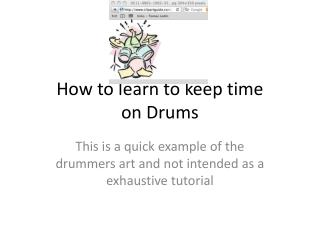 How to learn to keep time on Drums