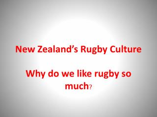 New  Zealand's  Rugby Culture