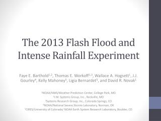The 2013 Flash Flood and Intense Rainfall Experiment