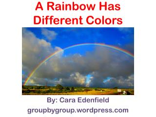 A Rainbow Has Different Colors