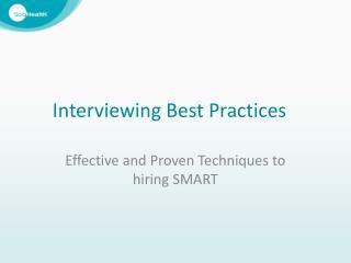 Interviewing Best Practices