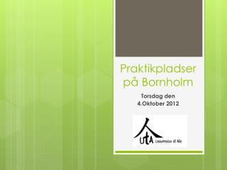 Praktikpladser på Bornholm