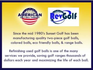 Call Tim Deighan @ 330-283-8770 Send an email to  tim@rgigolf anygolfball
