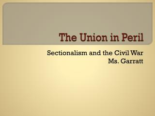 The Union in Peril