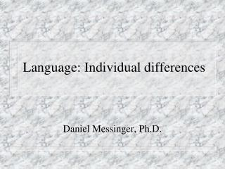 Language: Individual differences