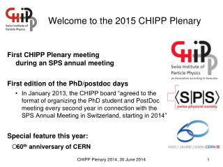 Welcome to the 2015 CHIPP Plenary