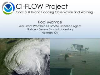 CI- FLOW Project Coastal  &  Inland Flooding Observation and Warning