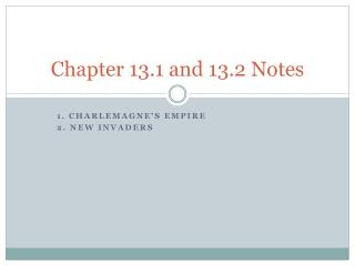 Chapter  13.1 and 13.2  Notes