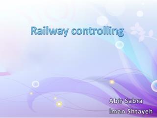 Railway controlling