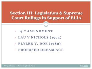 Section III: Legislation & Supreme Court Rulings in Support of ELLs