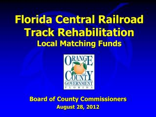 Florida Central Railroad Track Rehabilitation Local Matching Funds