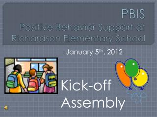 PBIS Positive Behavior Support at  Richardson Elementary School