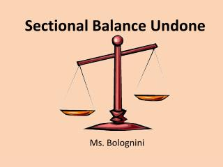 Sectional Balance Undone