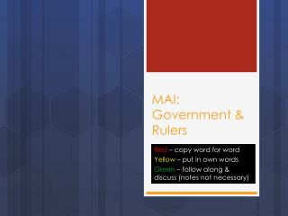 MAI: Government & Rulers
