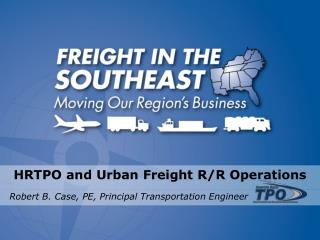 HRTPO and Urban Freight R/R Operations