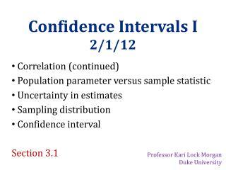 Confidence Intervals I 2/1/12