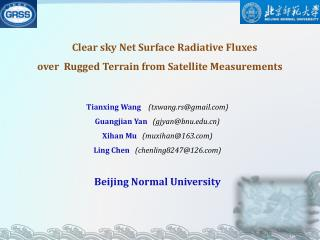 Clear sky Net Surface  Radiative  Fluxes  over  Rugged Terrain from Satellite Measurements