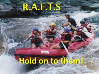 R.A.F.T.S