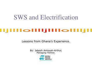 SWS and Electrification