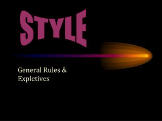 General Rules & Expletives