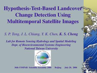 Hypothesis-Test-Based Landcover Change Detection Using Multitemporal Satellite Images