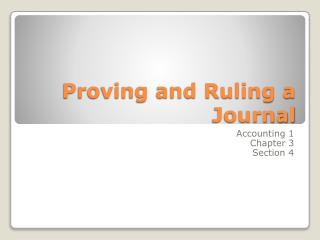 Proving and Ruling a Journal