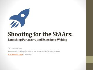 Shooting for the  StAArs :  Launching Persuasive and Expository Writing