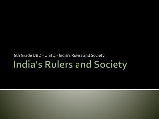 India's Rulers and Society
