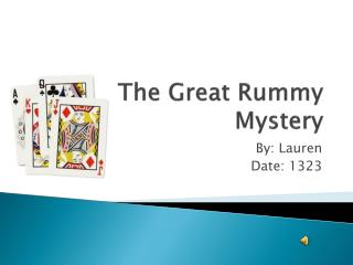 The Great Rummy Mystery