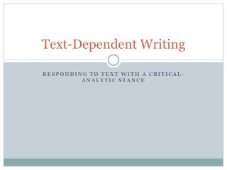 Text-Dependent Writing