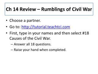 Ch 14 Review – Rumblings of Civil War