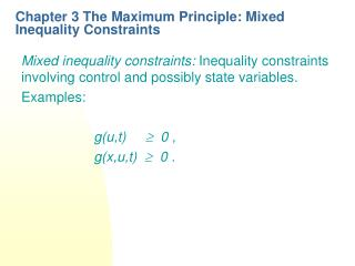 Chapter 3 The Maximum Principle: Mixed Inequality Constraints