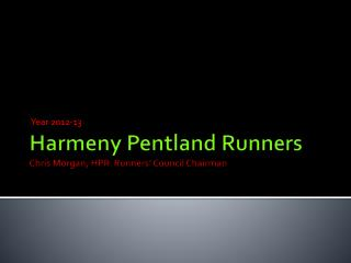 Harmeny Pentland Runners Chris Morgan, HPR  Runners' Council Chairman