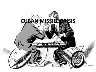 CUBAN MISSILE CRISIS