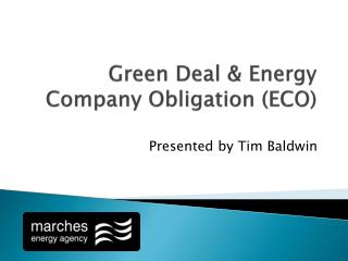 Green Deal & Energy Company Obligation (ECO)