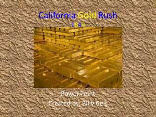 California Gold Rush 1 8 4 9