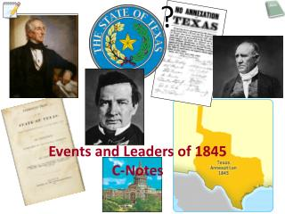 Events and Leaders of 1845  C-Notes