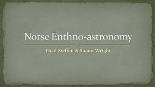 Norse  Enthno -astronomy