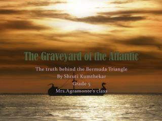 The  Graveyard  of the Atlantic