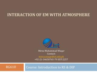 Interaction of EM with atmosphere