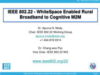 IEEE 802.22 -  WhiteSpace  Enabled Rural Broadband to Cognitive M2M