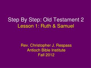 Step By Step: Old Testament 2 Lesson 1: Ruth & Samuel